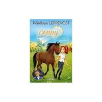 """Livre """"Pénelope Leprevost"""" Penny en concours – Retour case départ"""